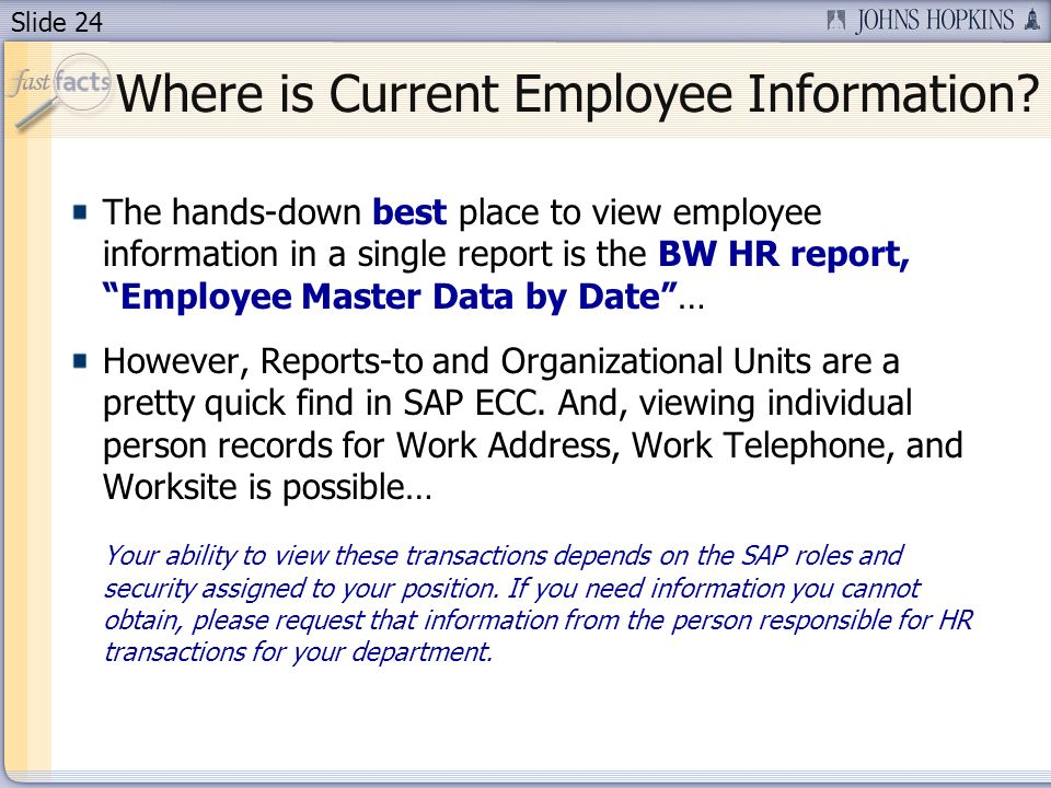 Slide 24 Where is Current Employee Information.
