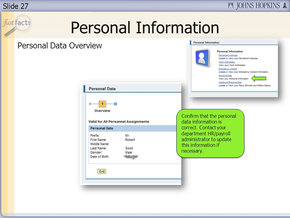 Slide 27 Personal Information Personal Data Overview Confirm that the personal data information is correct.