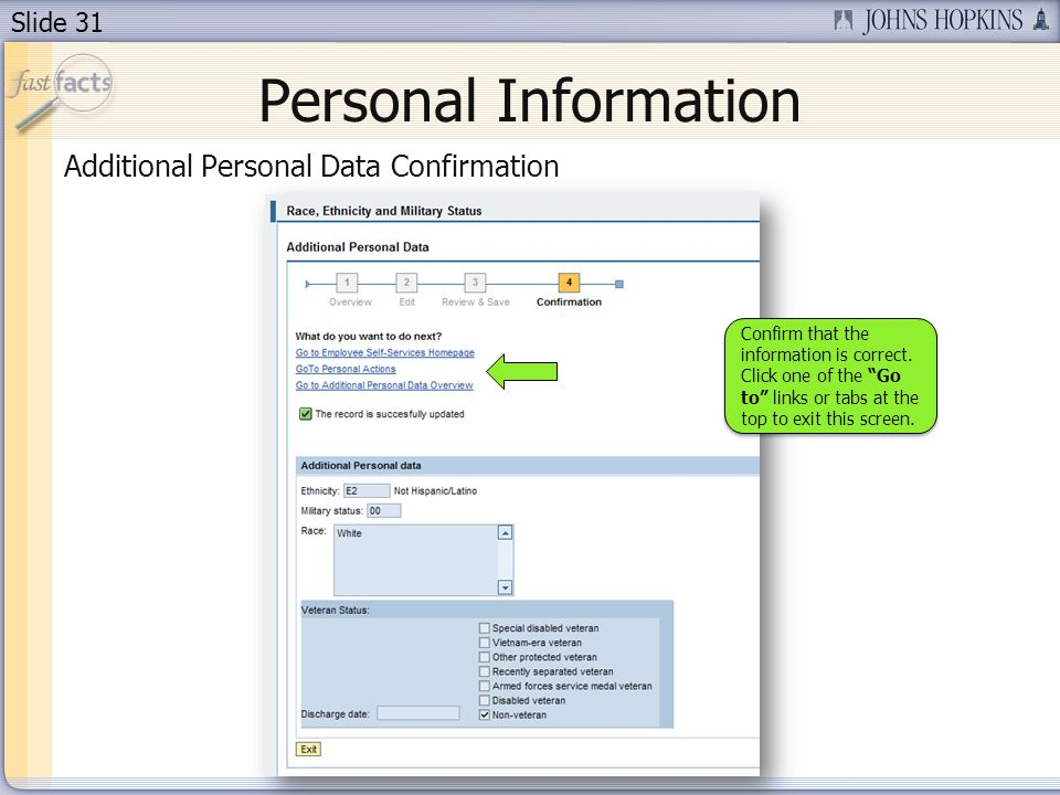 Slide 31 Personal Information Additional Personal Data Confirmation Confirm that the information is correct.