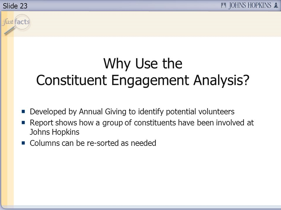 Slide 23 Why Use the Constituent Engagement Analysis.