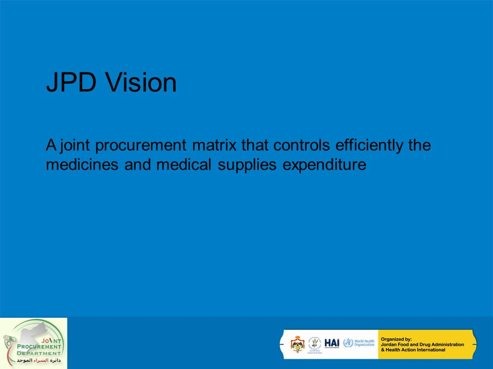 JPD Vision A joint procurement matrix that controls efficiently the medicines and medical supplies expenditure