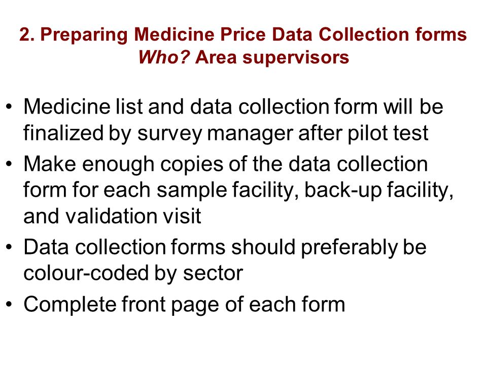 2. Preparing Medicine Price Data Collection forms Who.