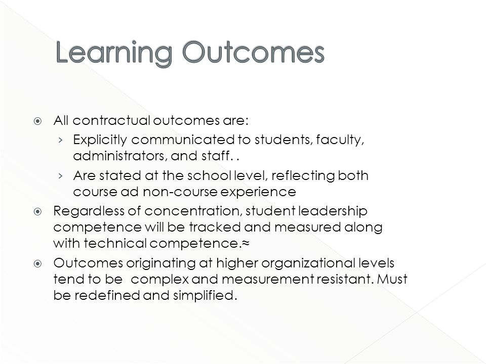 All contractual outcomes are: Explicitly communicated to students, faculty, administrators, and staff..