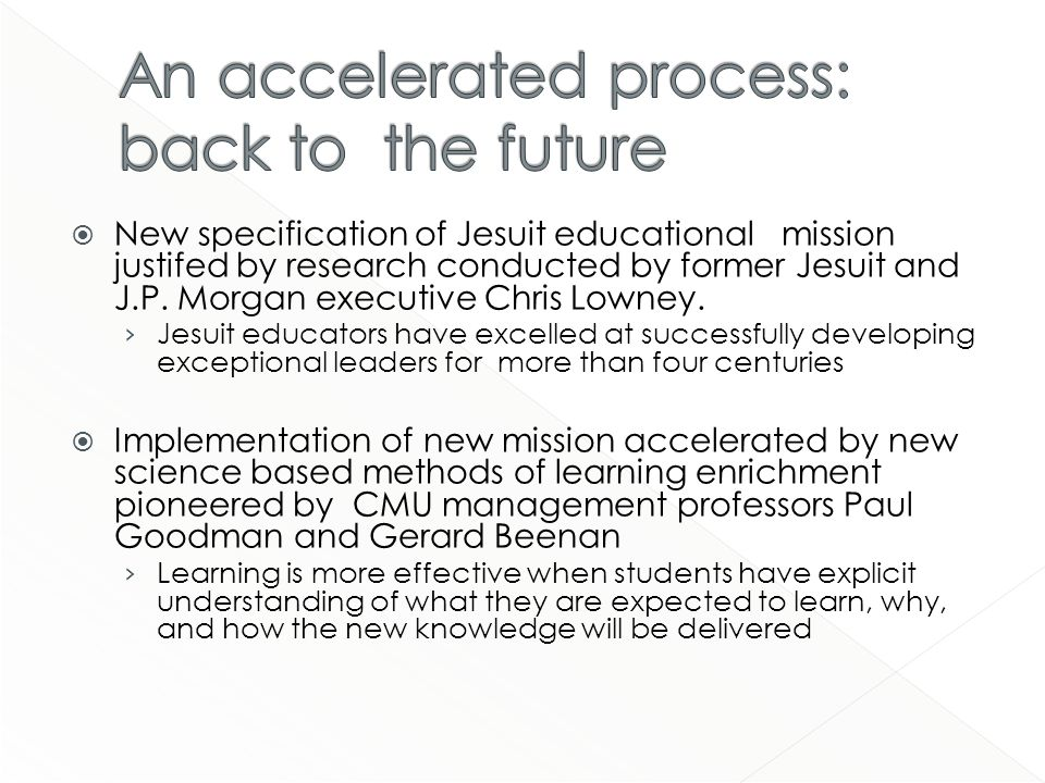 New specification of Jesuit educational mission justifed by research conducted by former Jesuit and J.P.