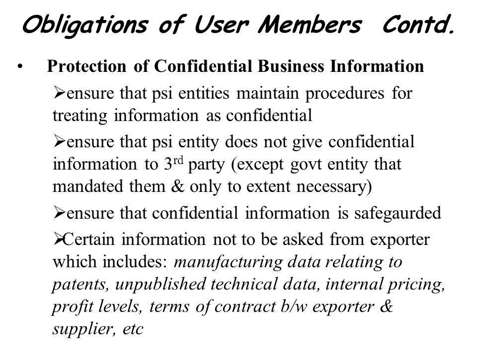 Obligations of User Members Contd.
