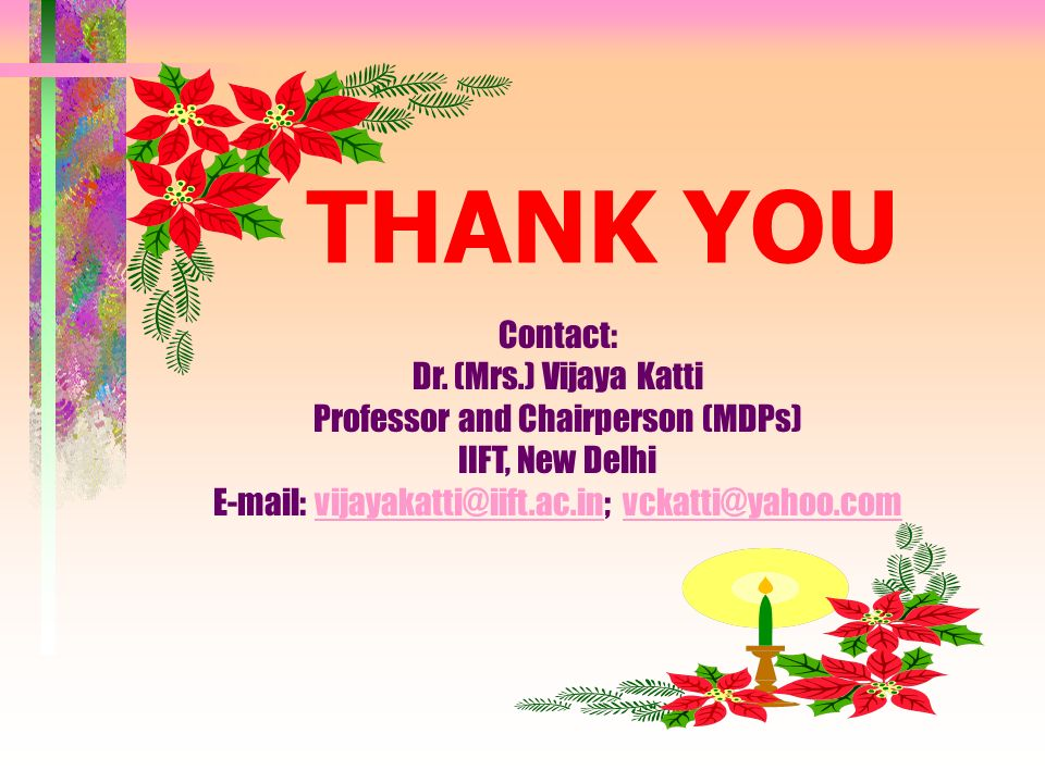 THANK YOU Contact: Dr.