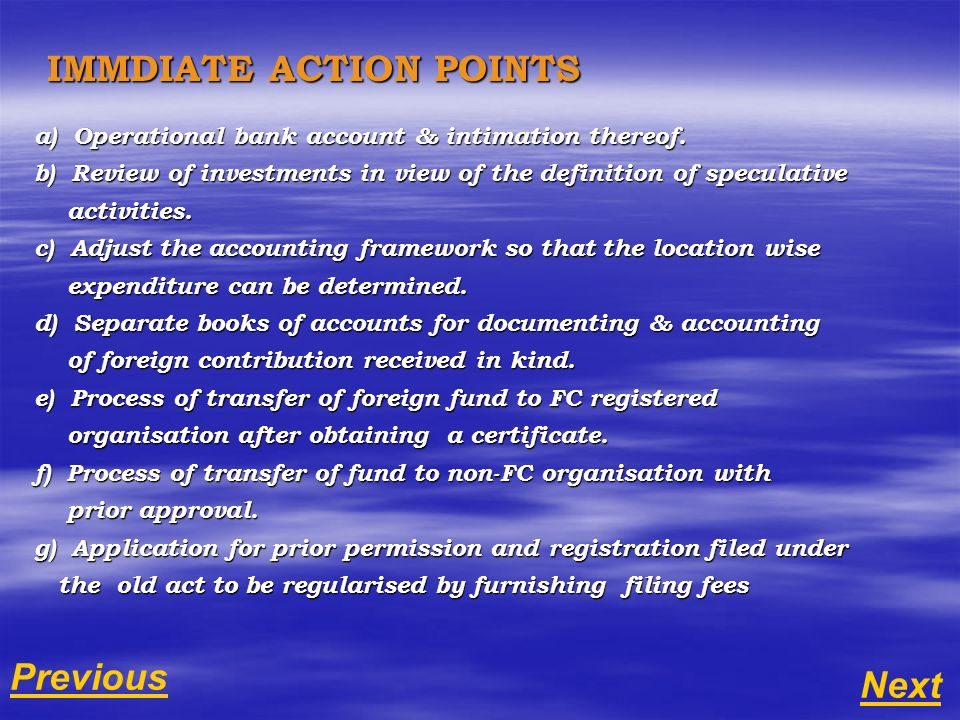 IMMDIATE ACTION POINTS IMMDIATE ACTION POINTS a) Operational bank account & intimation thereof.