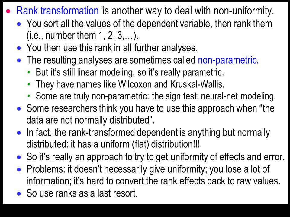 Rank transformation is another way to deal with non-uniformity.