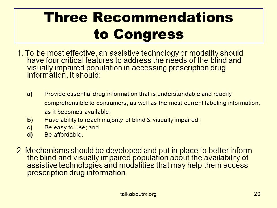 talkaboutrx.org20 Three Recommendations to Congress 1.