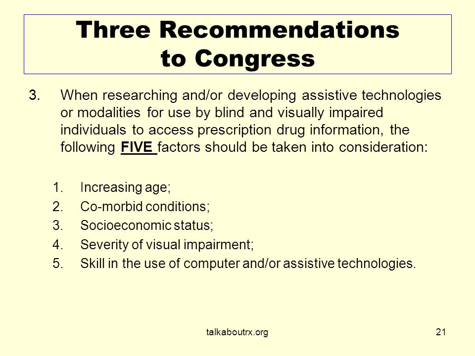 talkaboutrx.org21 Three Recommendations to Congress 3.