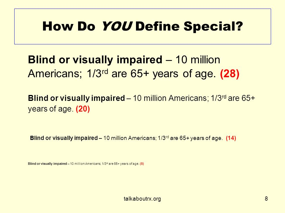 talkaboutrx.org8 How Do YOU Define Special.