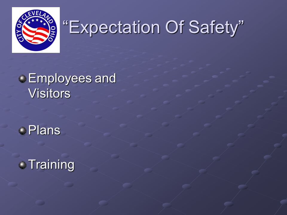 Expectation Of Safety Expectation Of Safety Employees and Visitors PlansTraining