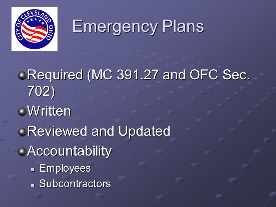 Emergency Plans Required (MC 391.27 and OFC Sec.