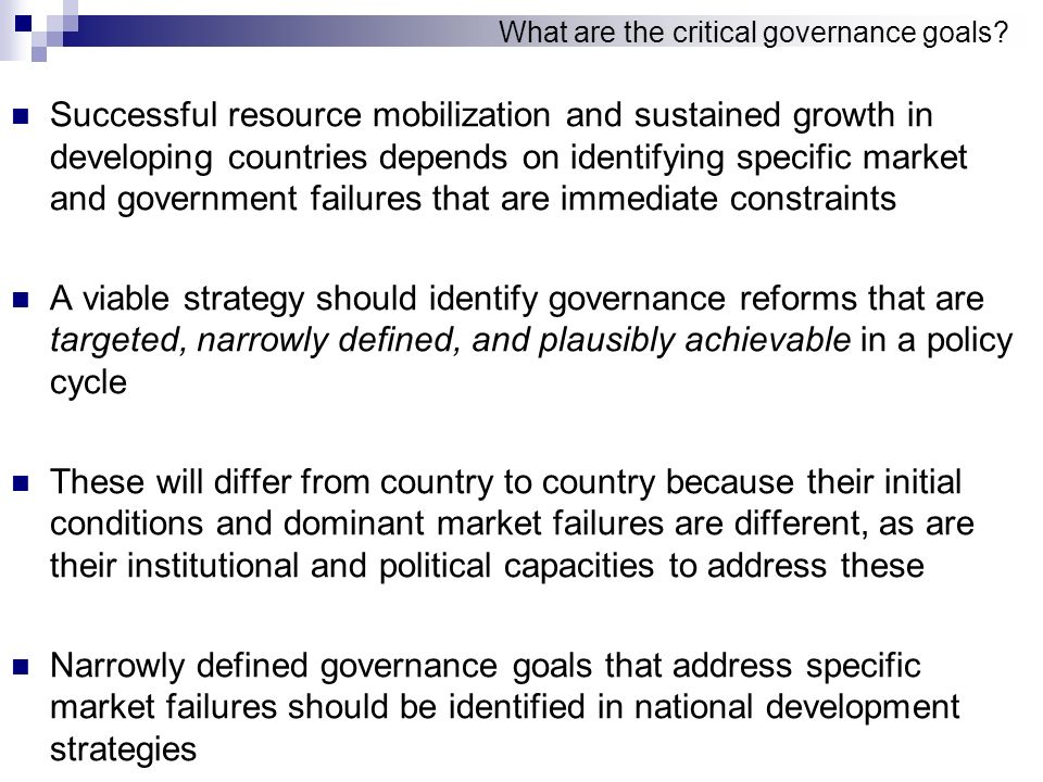 What are the critical governance goals.