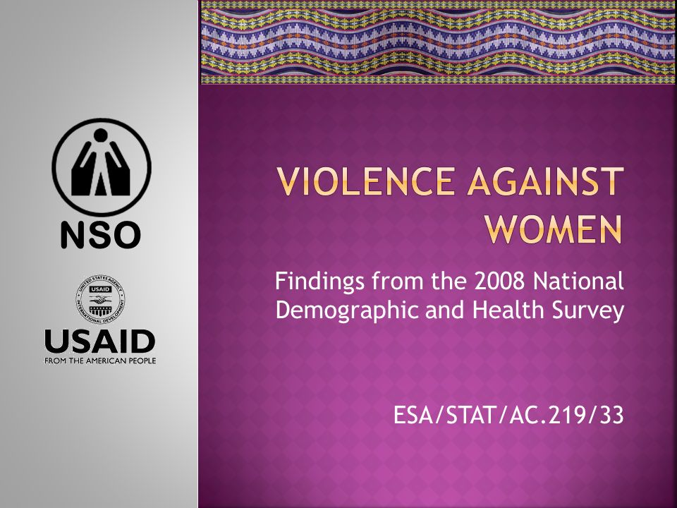Findings from the 2008 National Demographic and Health Survey ESA/STAT/AC.219/33 NSO