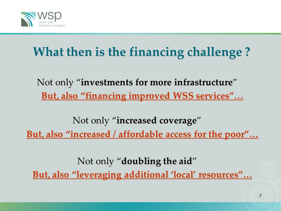 7 What then is the financing challenge .
