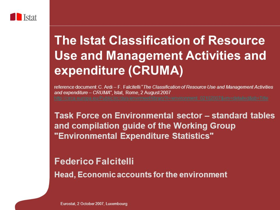 The Istat Classification of Resource Use and Management Activities and expenditure (CRUMA) reference document: C.