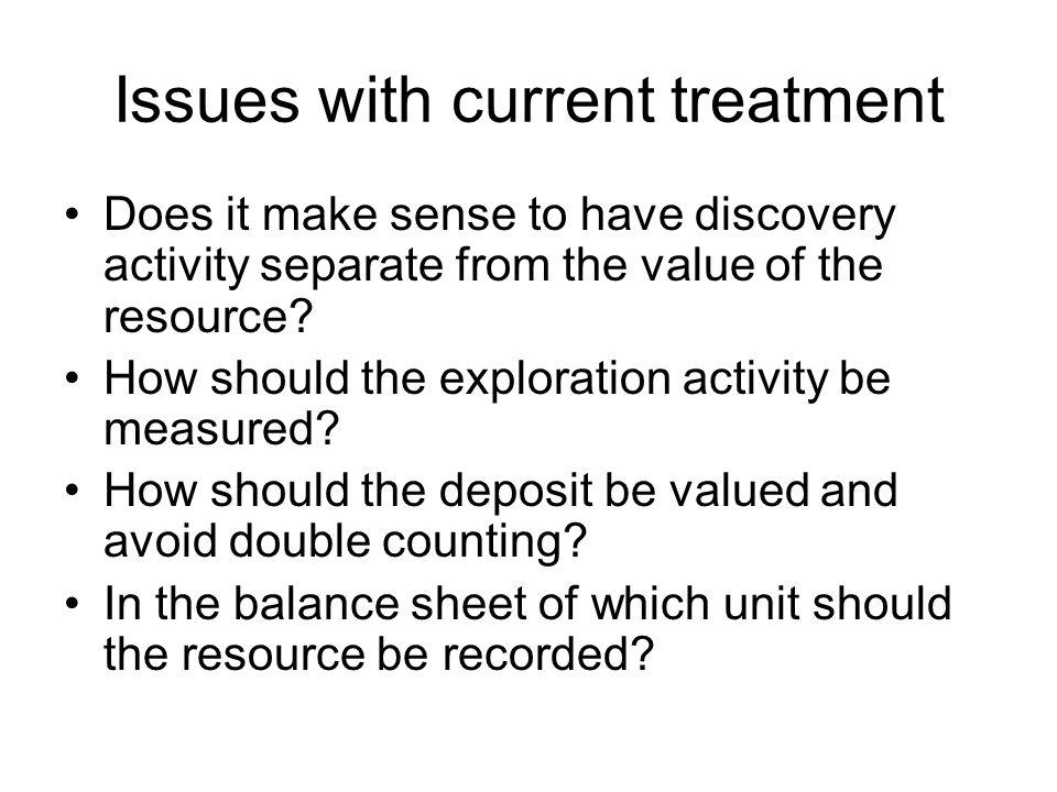 Issues with current treatment Does it make sense to have discovery activity separate from the value of the resource.