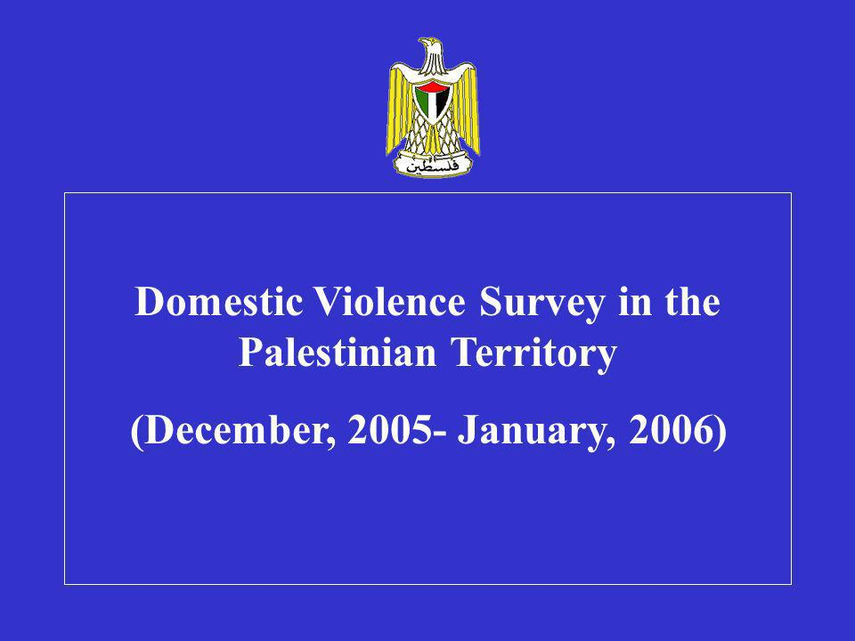 Domestic Violence Survey in the Palestinian Territory ((December, 2005- January, 2006