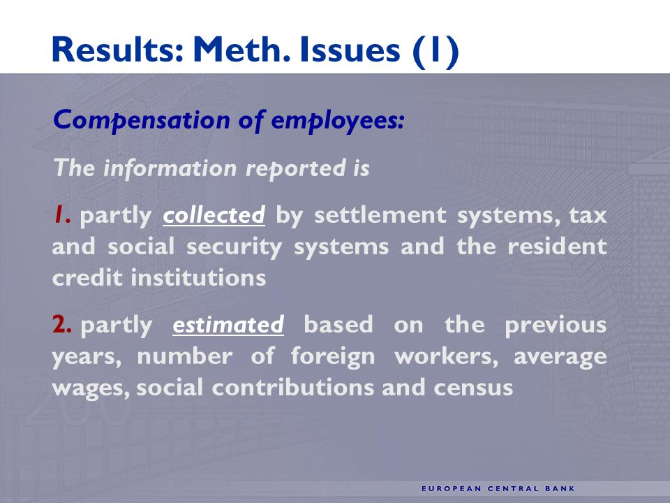 Compensation of employees: The information reported is 1.