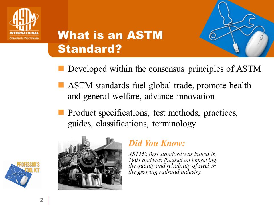 2 What is an ASTM Standard.
