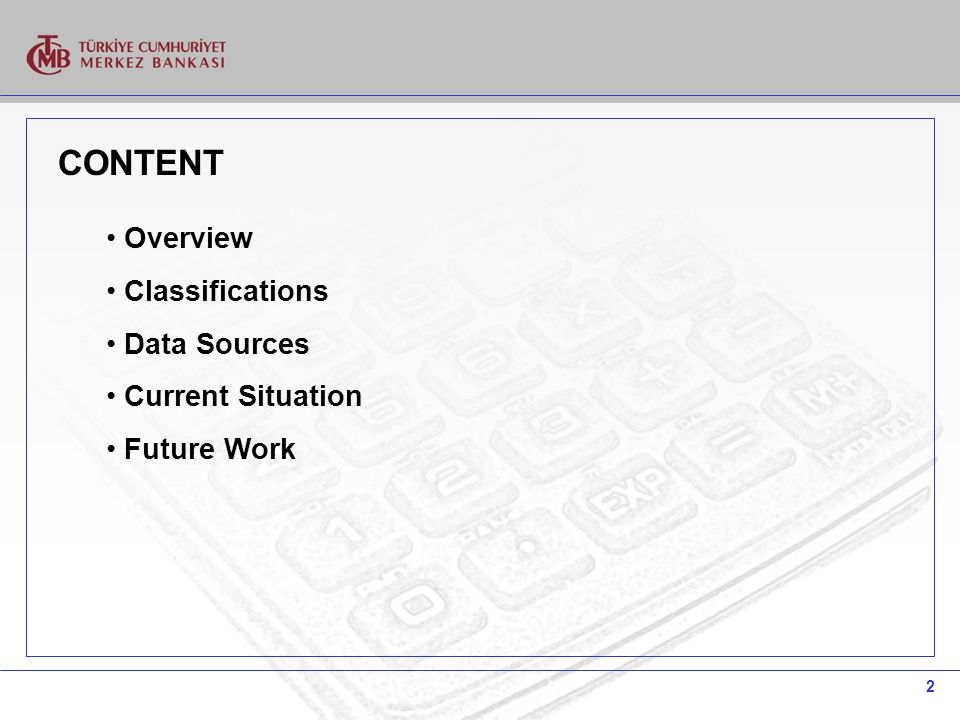 2 CONTENT Overview Classifications Data Sources Current Situation Future Work