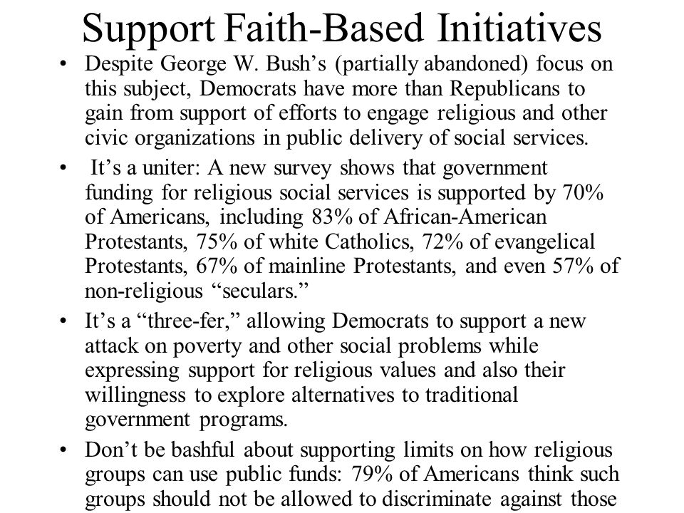 Support Faith-Based Initiatives Despite George W.