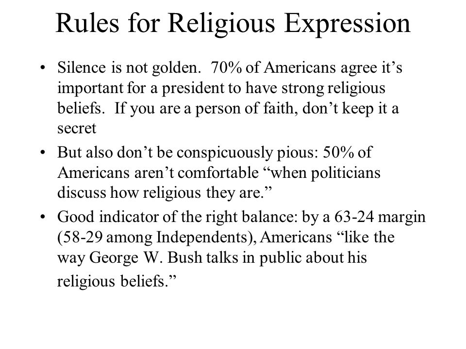 Rules for Religious Expression Silence is not golden.