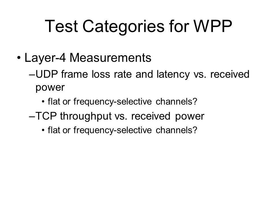 Test Categories for WPP Layer-4 Measurements –UDP frame loss rate and latency vs.