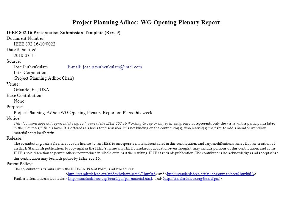 Project Planning Adhoc: WG Opening Plenary Report IEEE 802.16 Presentation Submission Template (Rev.