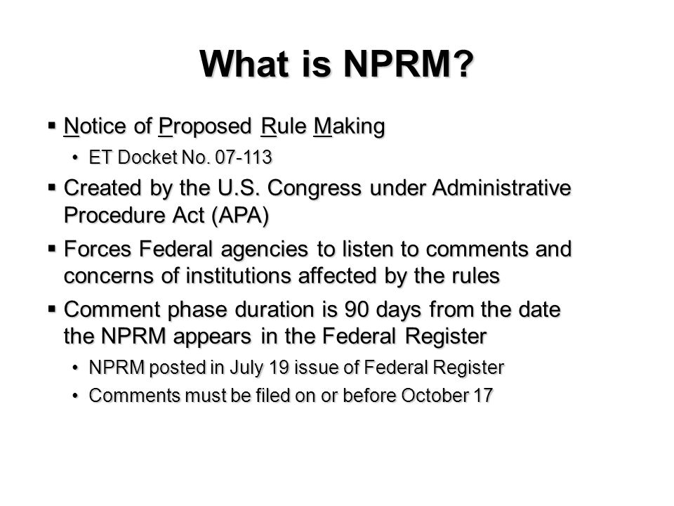 What is NPRM. Notice of Proposed Rule Making Notice of Proposed Rule Making ET Docket No.