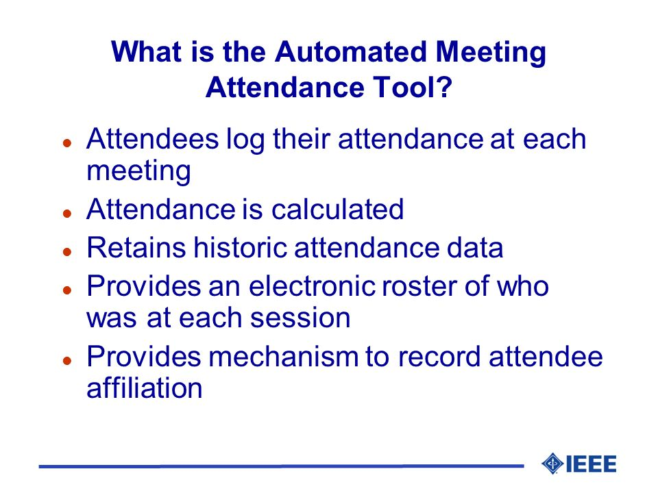 What is the Automated Meeting Attendance Tool.