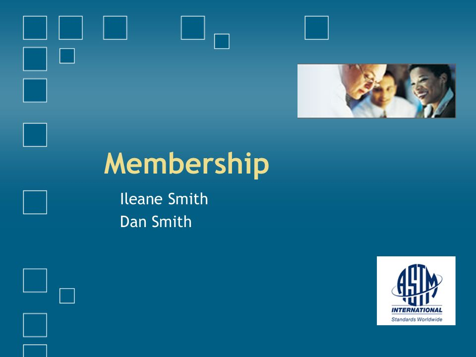 Membership Ileane Smith Dan Smith