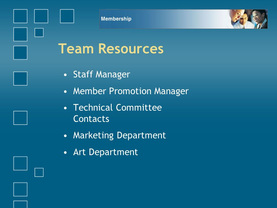 Team Resources Staff Manager Member Promotion Manager Technical Committee Contacts Marketing Department Art Department