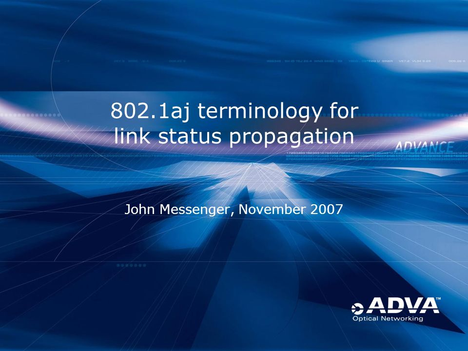 802.1aj terminology for link status propagation John Messenger, November 2007