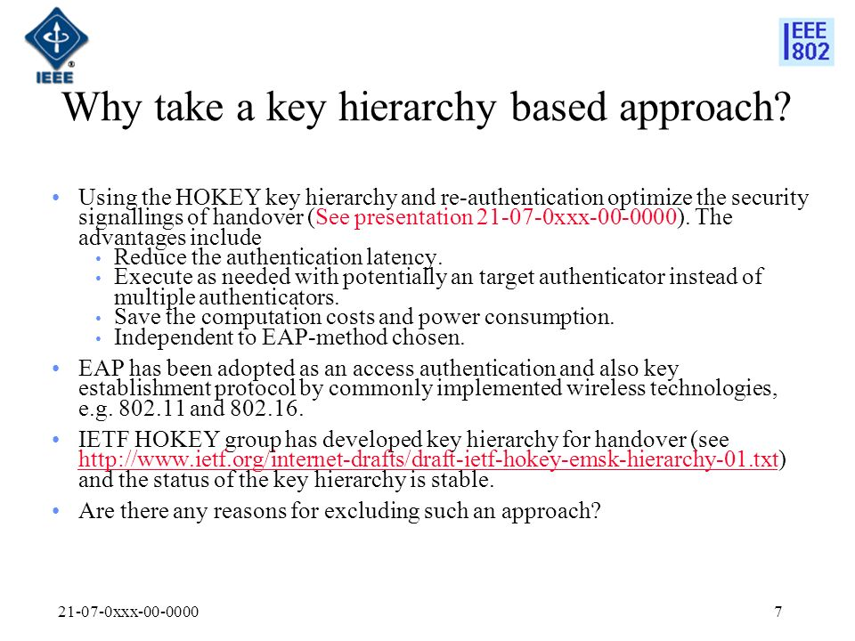 21-07-0xxx-00-00007 Why take a key hierarchy based approach.