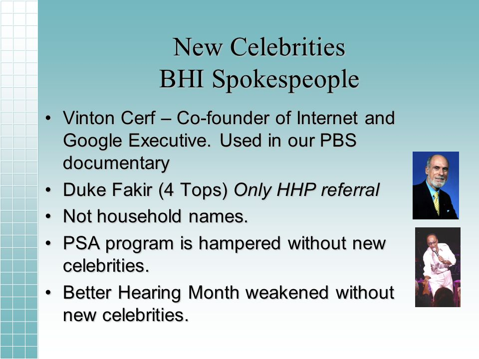 New Celebrities BHI Spokespeople Vinton Cerf – Co-founder of Internet and Google Executive.