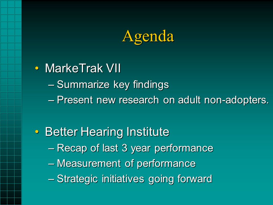 Agenda MarkeTrak VIIMarkeTrak VII –Summarize key findings –Present new research on adult non-adopters.