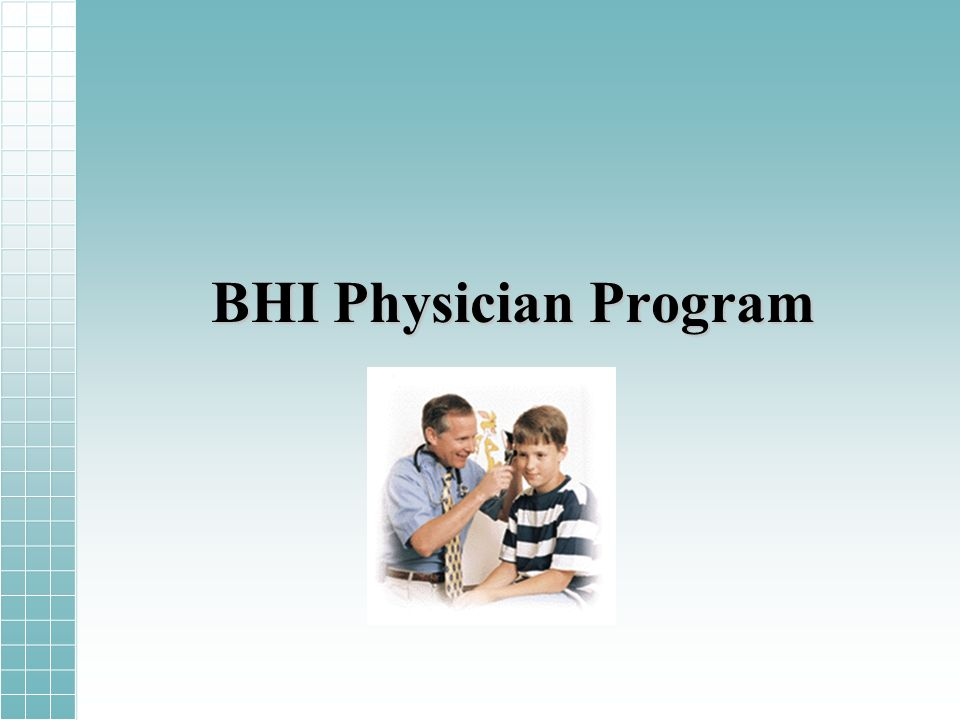 BHI Physician Program