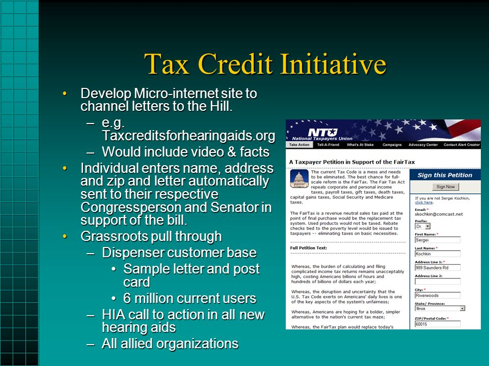 Tax Credit Initiative Develop Micro-internet site to channel letters to the Hill.Develop Micro-internet site to channel letters to the Hill.