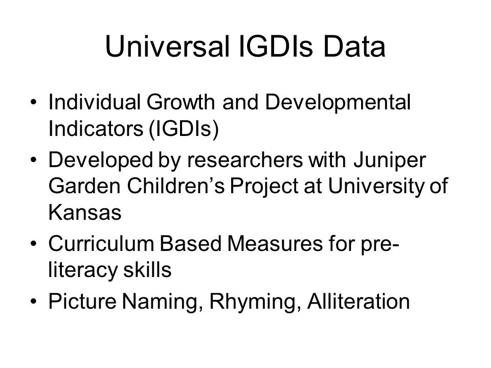 1. Universal Screening/ Problem ID IGDIs Creative Curriculum Checklist Play-Based Assessment