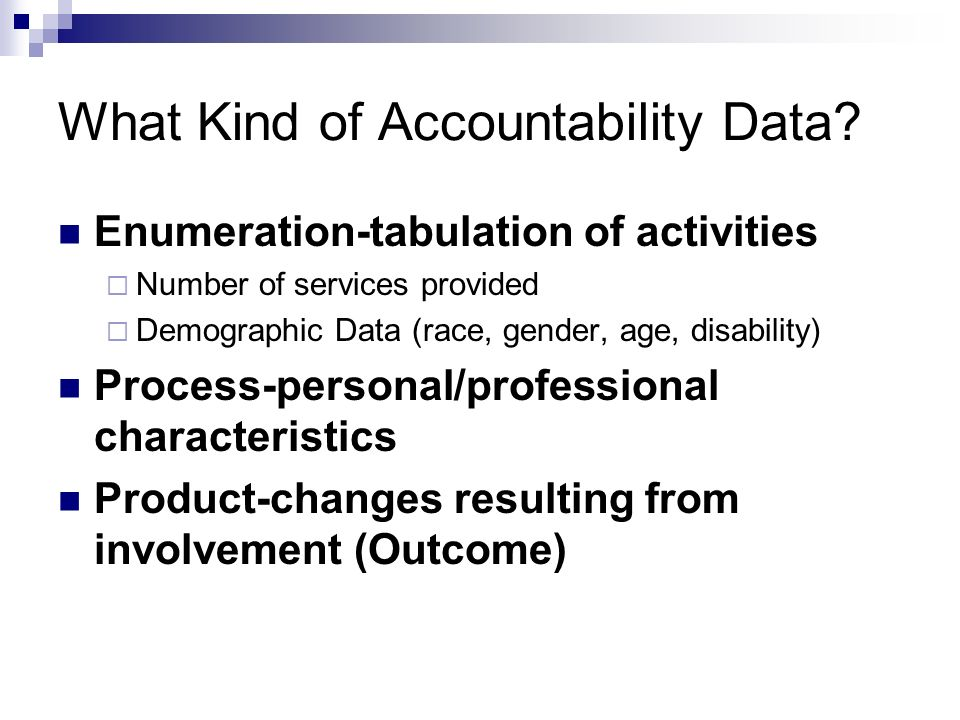 What Kind of Accountability Data.