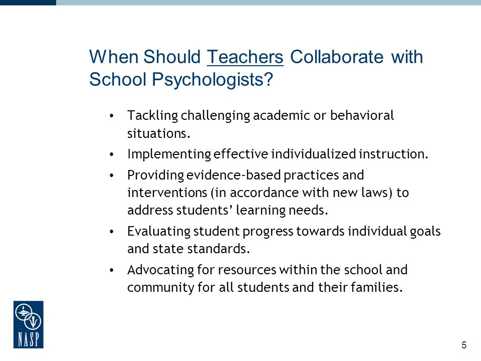 5 When Should Teachers Collaborate with School Psychologists.