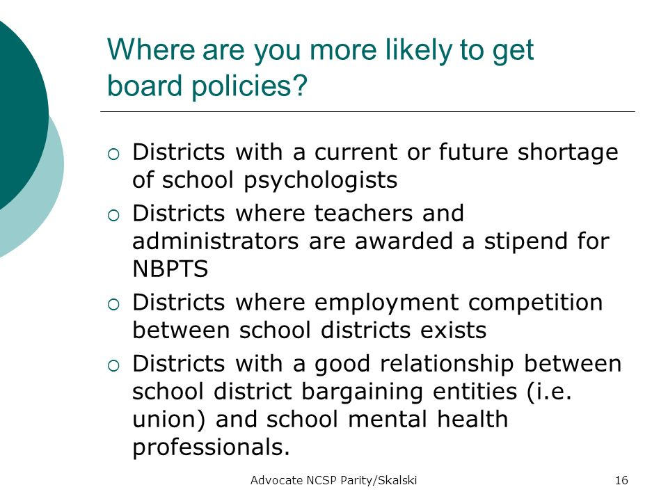 Advocate NCSP Parity/Skalski16 Where are you more likely to get board policies.
