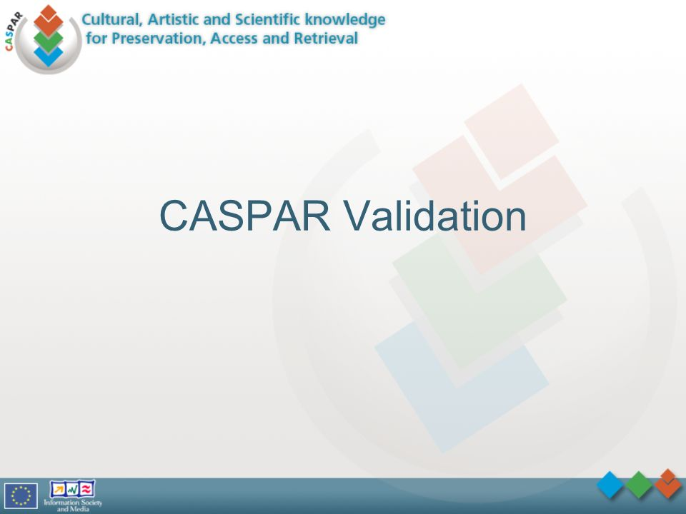 CASPAR Validation