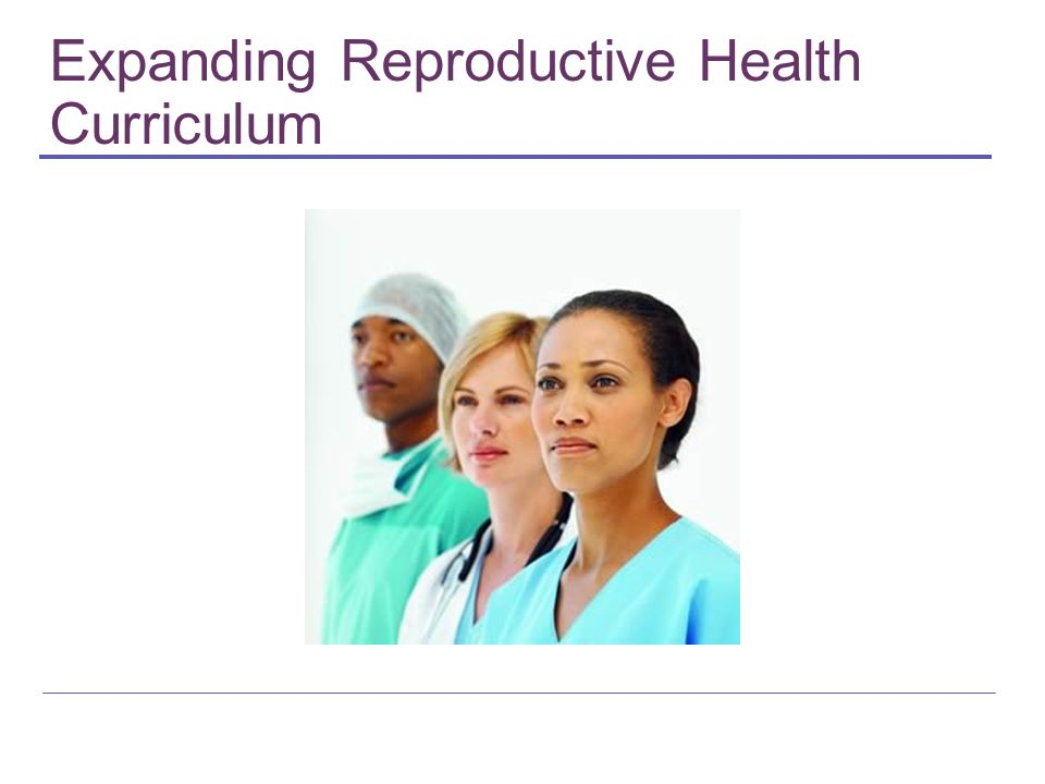 Expanding Reproductive Health Curriculum