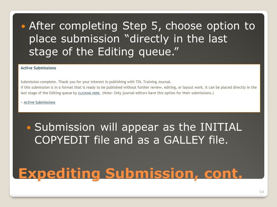 Expediting Submission, cont.