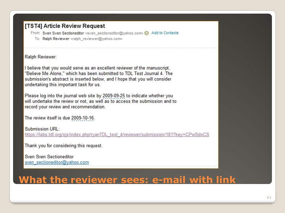What the reviewer sees: e-mail with link 61