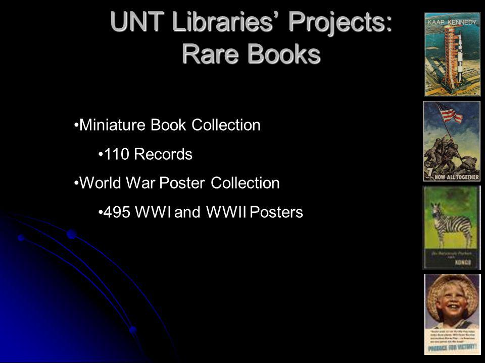 UNT Libraries Projects: Rare Books Miniature Book Collection 110 Records World War Poster Collection 495 WWI and WWII Posters