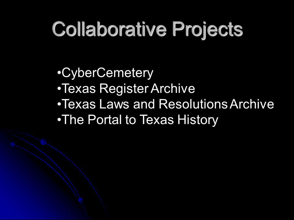 Collaborative Projects CyberCemetery Texas Register Archive Texas Laws and Resolutions Archive The Portal to Texas History